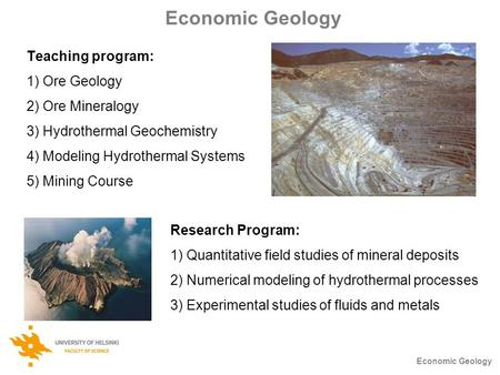 Economic Geology Teaching program: Ore Geology Ore Mineralogy