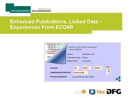 Enhanced Publications, Linked Data – Experiences From ECO4R.