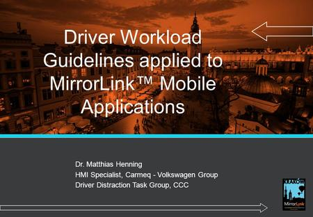 Driver Workload Guidelines applied to MirrorLink™ Mobile Applications