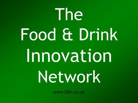 The Food & Drink Innovation Network