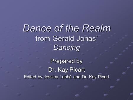 Dance of the Realm from Gerald Jonas' Dancing