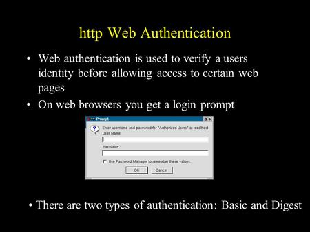 Http Web Authentication Web authentication is used to verify a users identity before allowing access to certain web pages On web browsers you get a login.