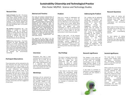 Sustainability Citizenship and Technological Practice Ellen Foster MS/PhD : Science and Technology Studies Research Sites Center of Gravity (Troy, NY)