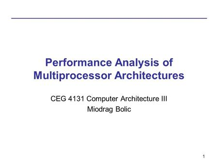 Performance Analysis of Multiprocessor Architectures
