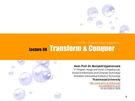 Transform & Conquer Lecture 08 ITS033 – Programming & Algorithms