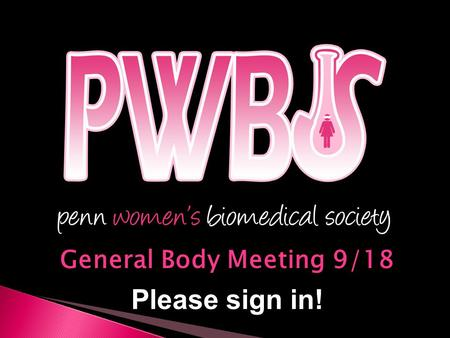 General Body Meeting 9/18 Please sign in!.  President: Farrah Alkhaleel  Vice President: Amanda Chin  Budget Manager: Diana Blidarescu  Fundraising.