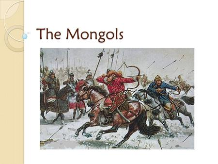 The Mongols. Geography Asian Steppe (dry grasslands) ◦ receives little rainfall ◦ short, & hard grasses are good for grazing Served as a trade route connecting.