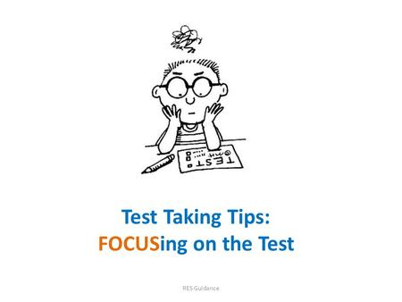 Test Taking Tips: FOCUSing on the Test
