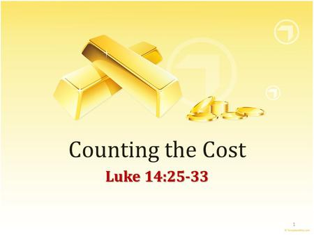 Counting the Cost Luke 14:25-33 1. Jesus was not a Crowd-Pleaser Much more concerned with telling people what they needed to hear about following Him.