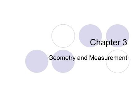 Chapter 3 Geometry and Measurement. What You Will Learn: To identify, describe, and draw:  Parallel line segments  Perpendicular line segments To draw: