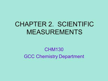 CHAPTER 2. SCIENTIFIC MEASUREMENTS