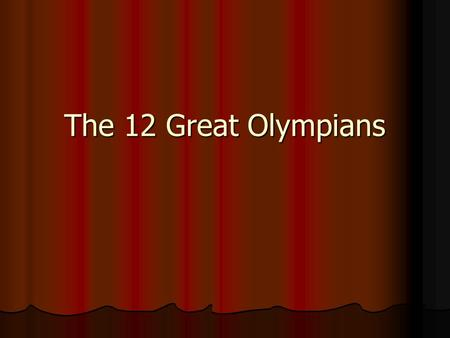 The 12 Great Olympians. Cronus and Rhea Cronus was the youngest of the Titans, and was pictured as the ruler of the Titan dynasty. Cronus was the youngest.