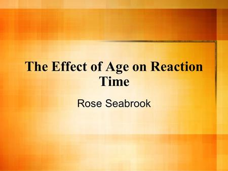 The Effect of Age on Reaction Time