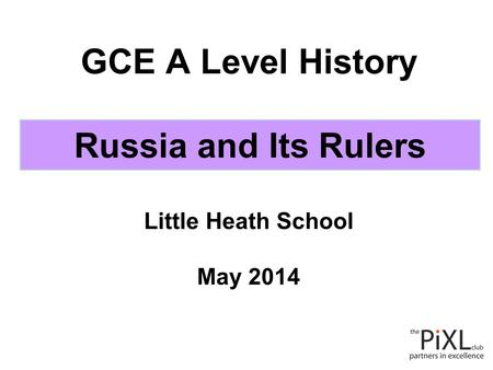 GCE A Level History Little Heath School May 2014