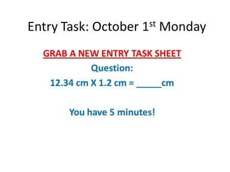 Entry Task: October 1st Monday