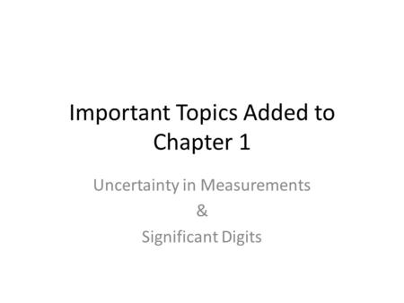 Important Topics Added to Chapter 1