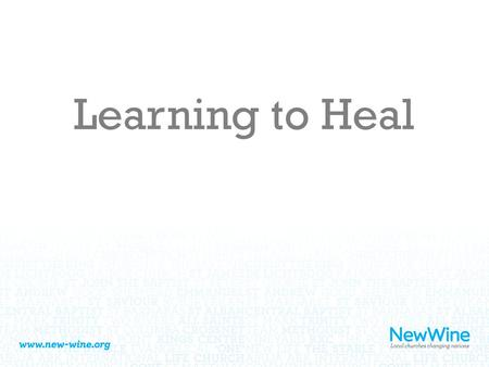 Learning to Heal.