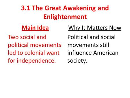 3.1 The Great Awakening and Enlightenment