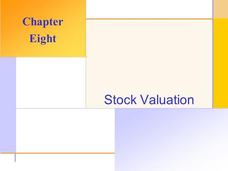 Chapter Outline Common Stock Valuation Common Stock Features