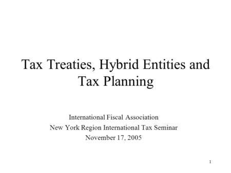 Tax Treaties, Hybrid Entities and Tax Planning