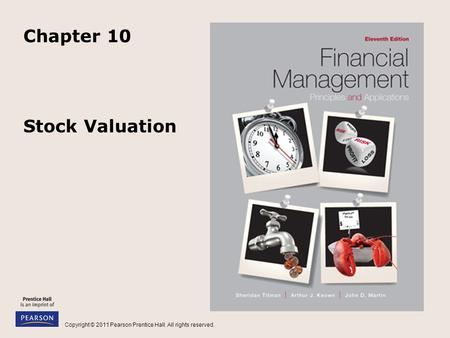 Copyright © 2011 Pearson Prentice Hall. All rights reserved. Stock Valuation Chapter 10.