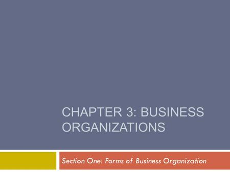 CHAPTER 3: BUSINESS ORGANIZATIONS