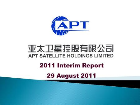 1 2011 Interim Report 29 August 2011. 2  Financial Highlights  Operations Review  Business Prospects.
