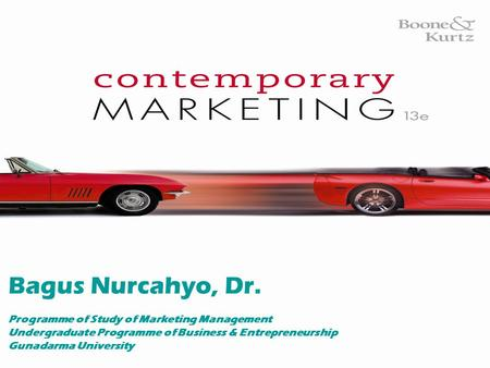 E-Business in Contemporary Marketing Bagus Nurcahyo, Dr. Programme of Study of Marketing Management Undergraduate Programme of Business & Entrepreneurship.