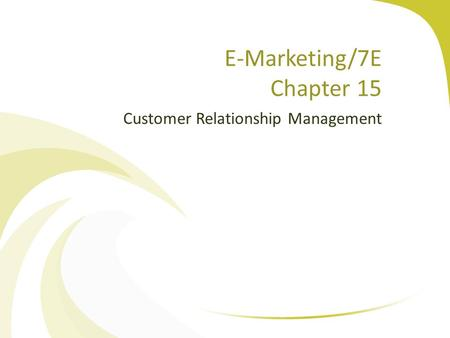 E-Marketing/7E Chapter 15