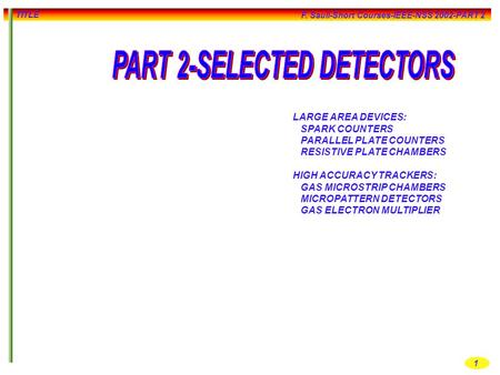 PART 2-SELECTED <strong>DETECTORS</strong>