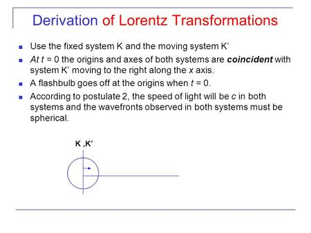 Derivation of Lorentz Transformations