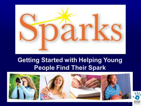 1 Getting Started with Helping Young People Find Their Spark.