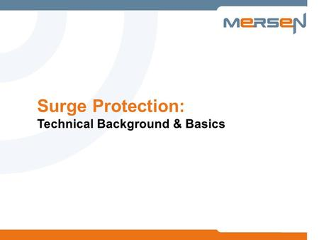 Surge Protection: Technical Background & Basics. 2 Surge Protection – Agenda Introduction AC Power Basics Power Quality Scope Voltage Transients & Disturbances.