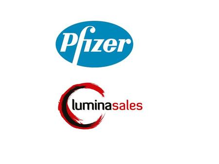 © 2011 Lumina Learning. All rights reserved.. © 2012 Lumina Learning. All rights reserved. Business Need: Pfizer's sales force needed to develop their.