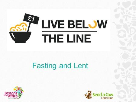 Fasting and Lent. What is Lent? Lent is an event in the Christian calendar, which is observed in the lead up to Easter. It begins on Ash Wednesday*,
