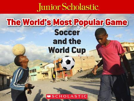 Read on to learn more about the most popular sport on Earth.