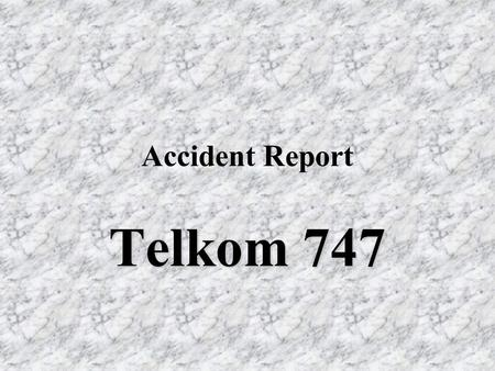 Accident Report Telkom 747. Picture 1 Direction from where vehicle was travelling. Line indicates suspected route.