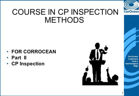 COURSE IN CP INSPECTION METHODS