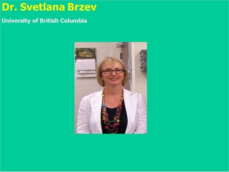 Dr. Svetlana Brzev University of British Columbia