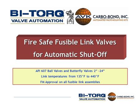 Fire Safe Fusible Link Valves for Automatic Shut-Off