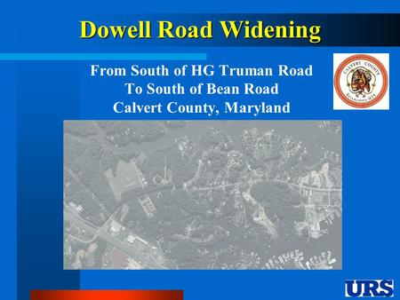 Dowell Road Widening From South of HG Truman Road To South of Bean Road Calvert County, Maryland.