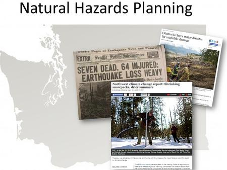 Natural Hazards Planning. Priority Hazards 1.Earthquakes 2.Winter storms.