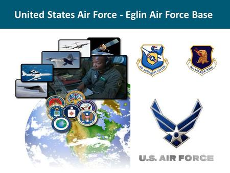 United States Air Force - Eglin Air Force Base. Eglin Air Force Base Energy Management Air Force Energy Plan (overview) Air Force Infrastructure Energy.
