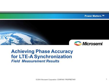 Agenda Overview Achieving Phase Accuracy in the Field Conclusions
