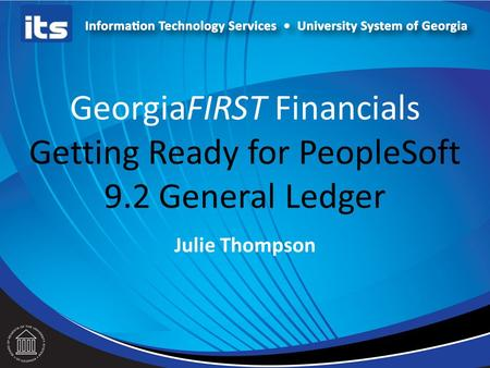 GeorgiaFIRST Financials Getting Ready for PeopleSoft 9