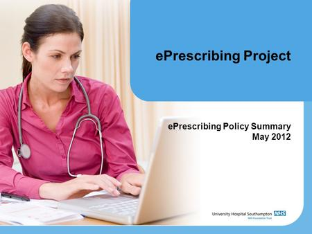 EPrescribing Project ePrescribing Policy Summary May 2012.
