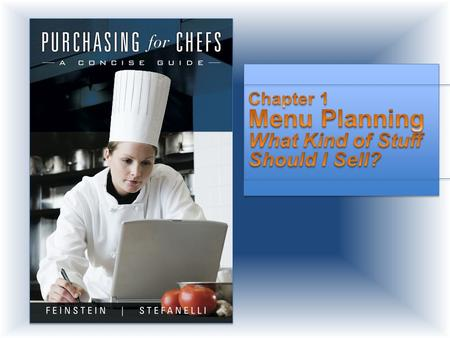 Chapter 1 Menu Planning What Kind of Stuff Should I Sell?