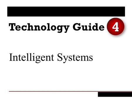 Intelligent Systems 4. 1. Explain the potential value and the potential limitations of artificial intelligence. 2. Provide examples of the benefits, applications,