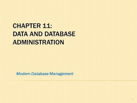 Chapter 11: data and Database Administration