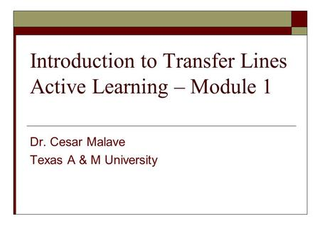 Introduction to Transfer Lines Active Learning – Module 1